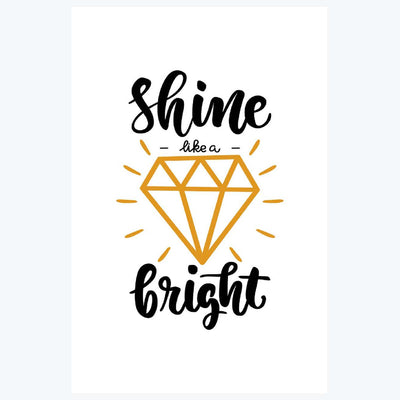 Shine like a Bright Motivational Posters