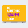 Do Something Today Humour Laptop Skin Online