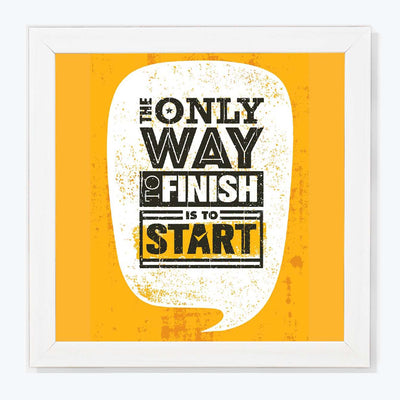 Finish is to Start Motivational Glass Framed Posters & Artprints