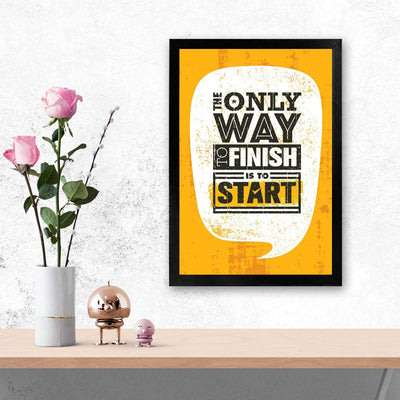 Finish is to Start Framed Poster