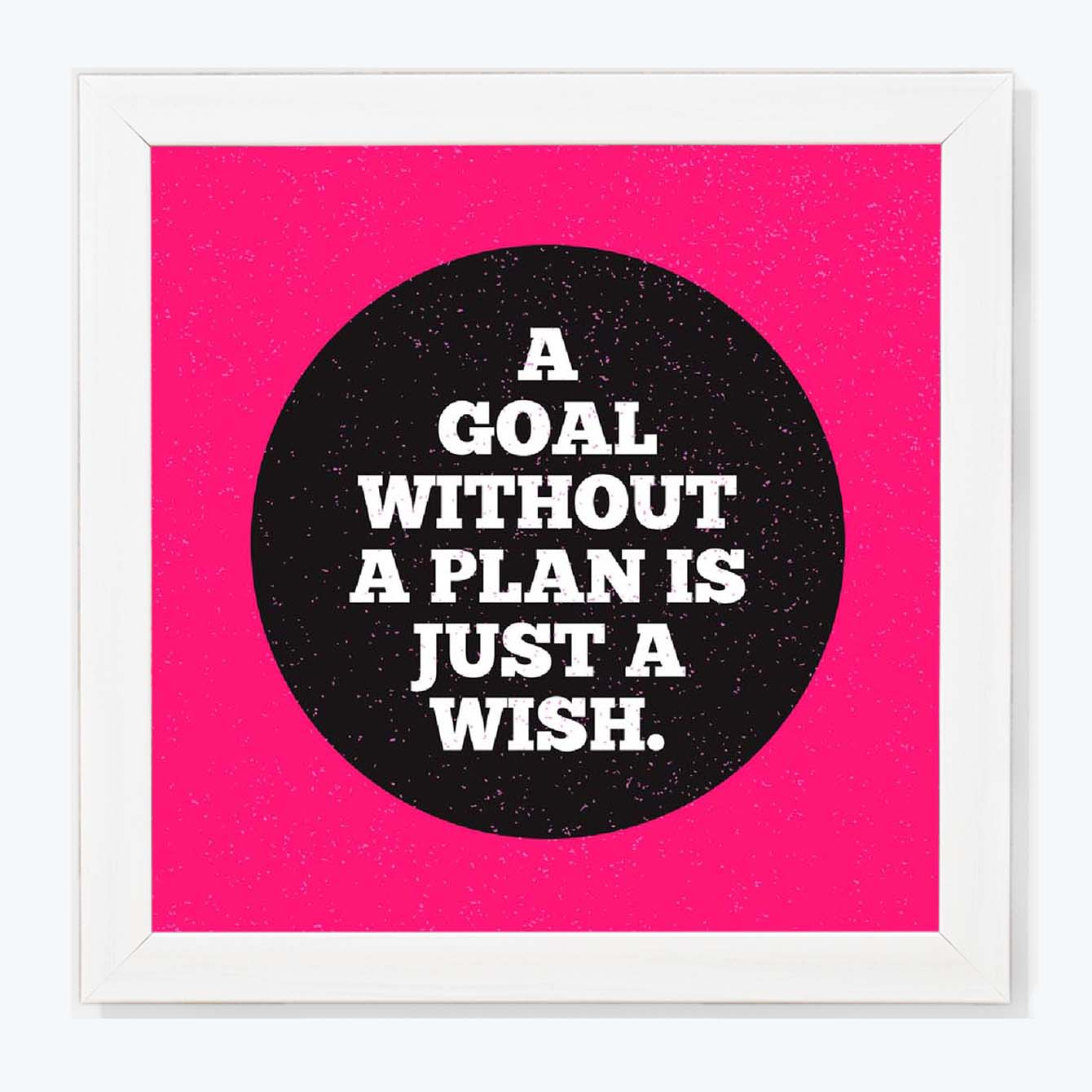 A Goal without a plan is Just a wish Framed Poster