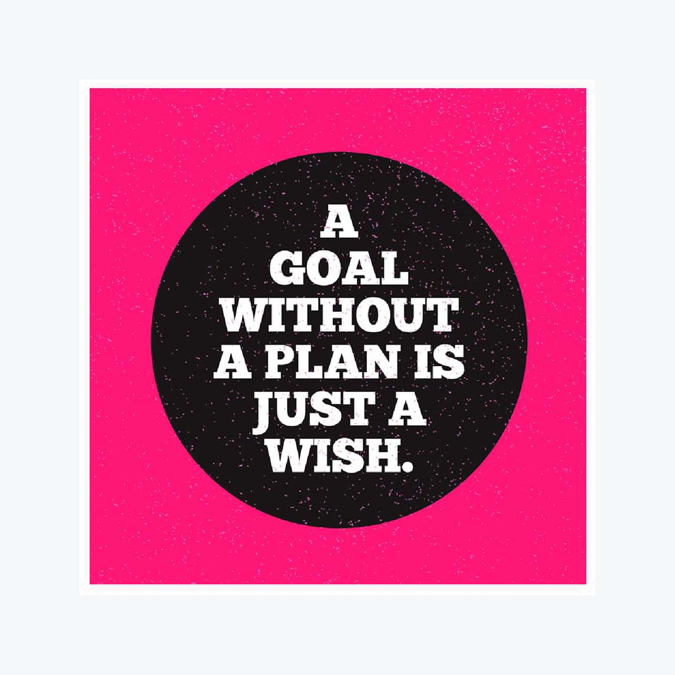 A Goal without a plan is Just a wish Sticker