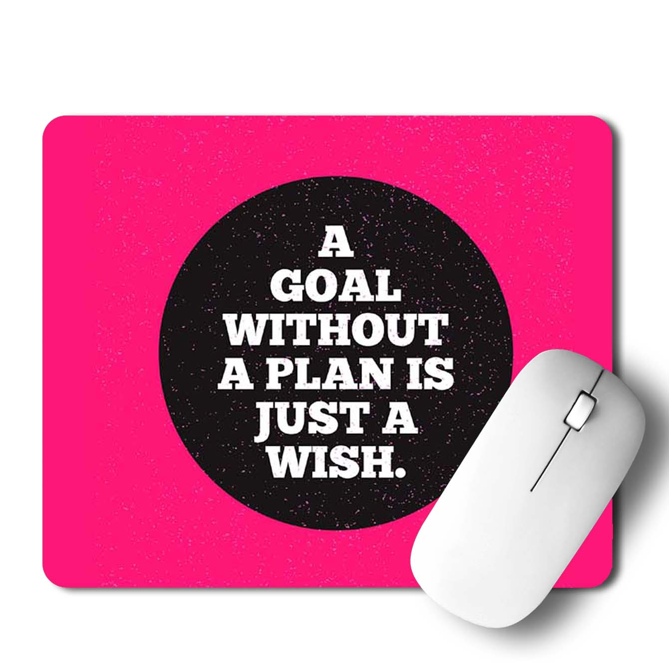 Buy A Goal without a plan is Just a wish Motivational Mouse Pads Online
