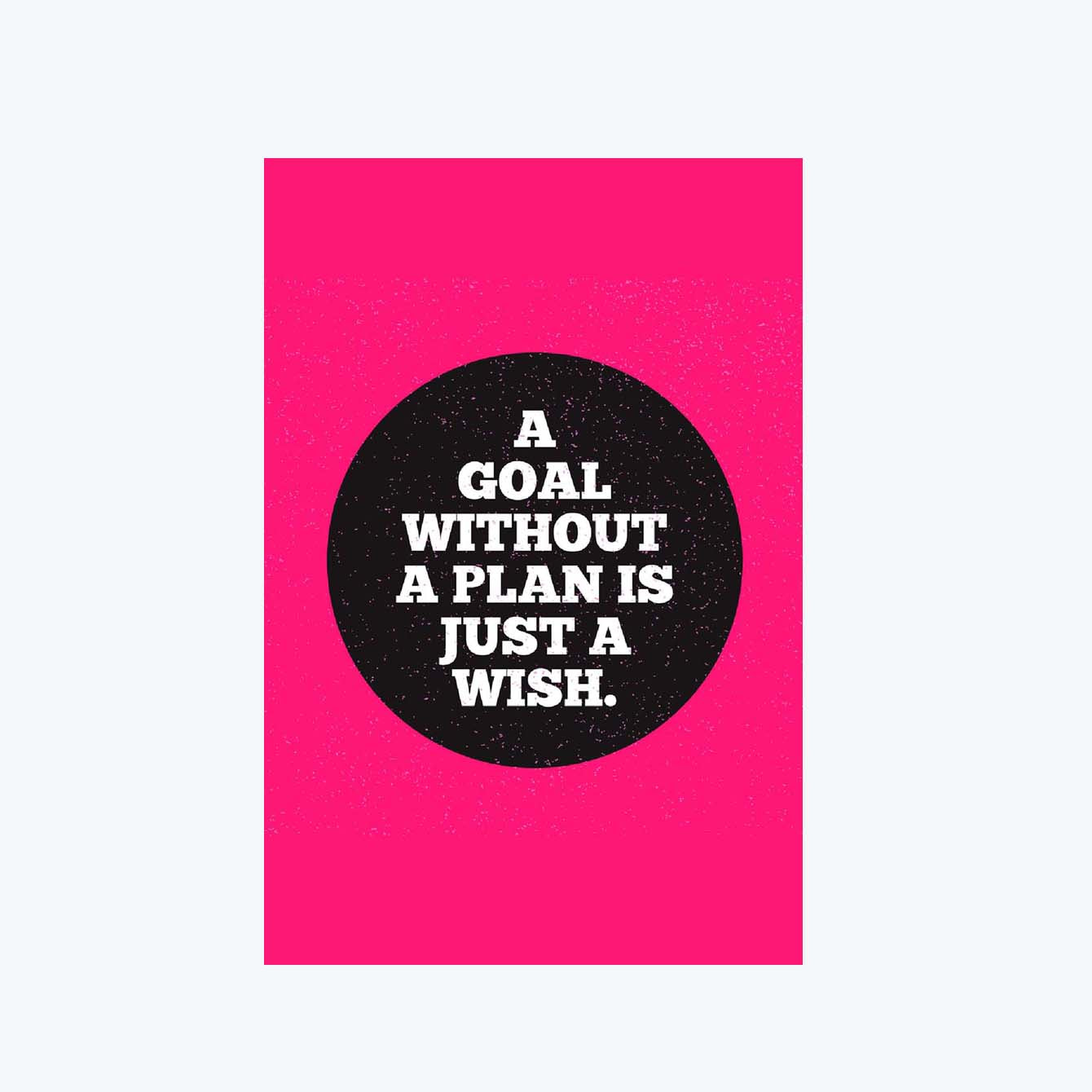 A Goal without a plan is Just a wish Motivational Post Cards Online