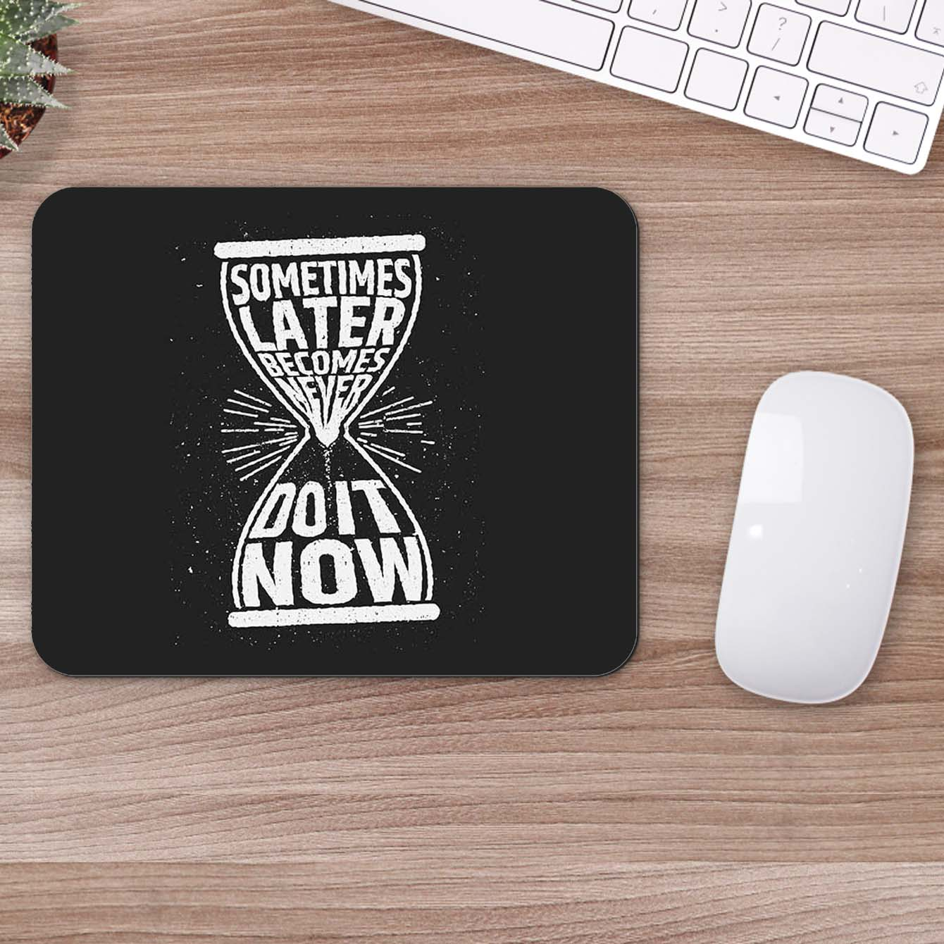 Buy Do it now Motivational Mouse Pads Online