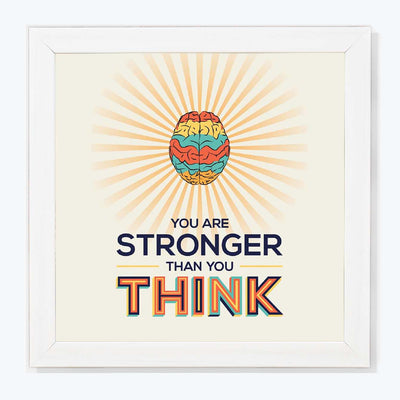 You are Stronger Motivational Glass Framed Posters & Artprints