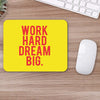 Buy Hard Work Dream Big Motivational Mouse Pads Online