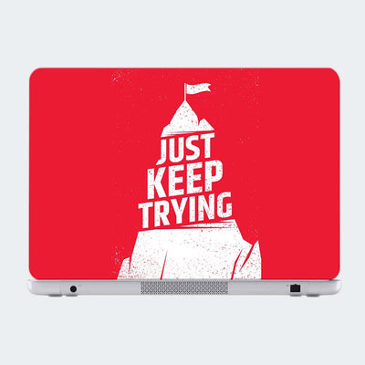 Just Keep Trying Motivational Laptop Skin Online