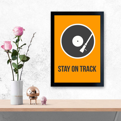 Stay On Track Framed Poster