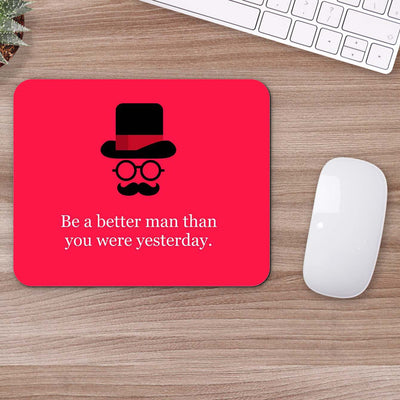 Buy Better Man Motivational Mouse Pads Online