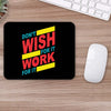 Buy Work For It Motivational Mouse Pads Online