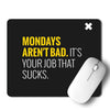 Monday Mouse Pad