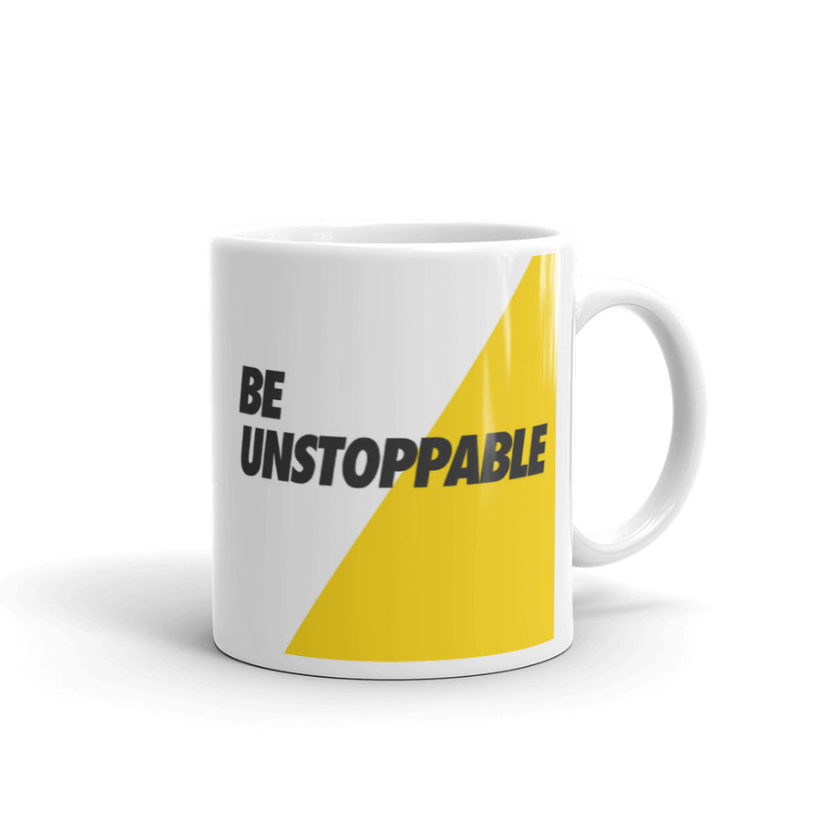 Be unstoppable Mug