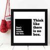 Think like there is no box Framed Poster