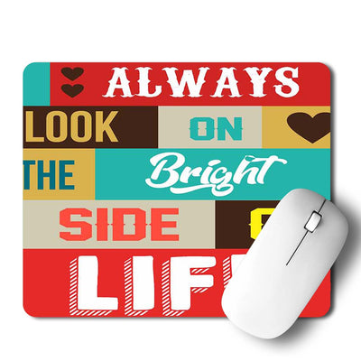 Bright Side Of Life Mouse Pad
