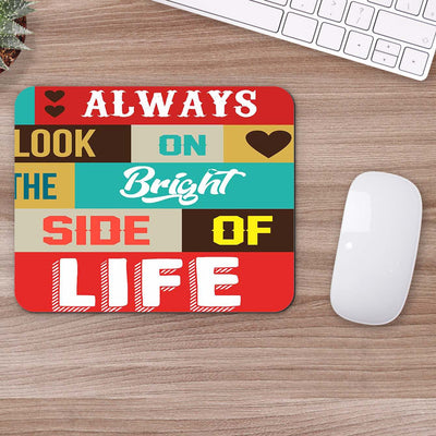 Buy Bright Side Of Life Motivational Mouse Pads Online