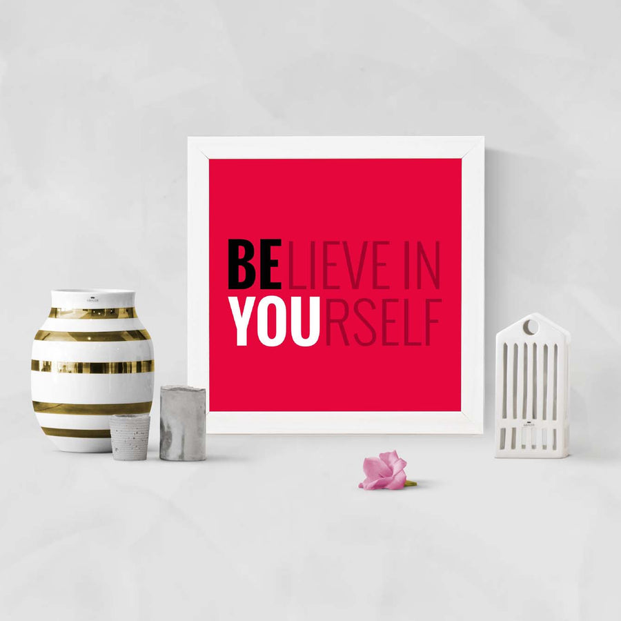 Believe in You Framed Poster