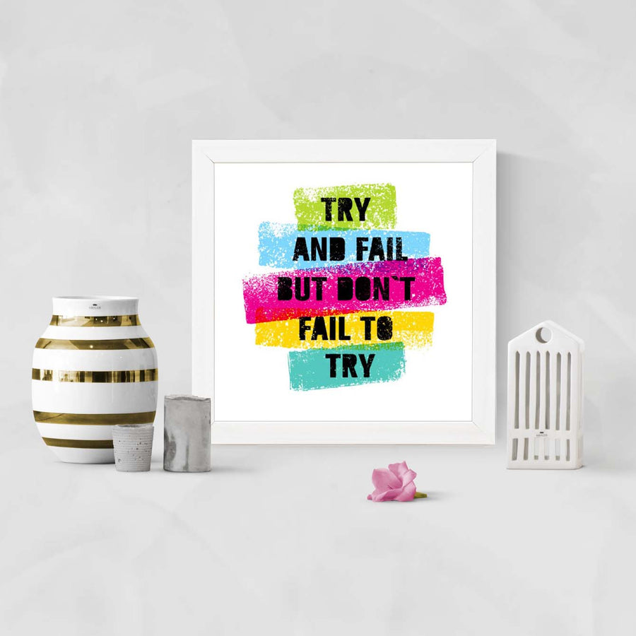 Don't Fail to Try Framed Poster