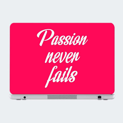 Passion Never Fails Motivational Laptop Skin Online