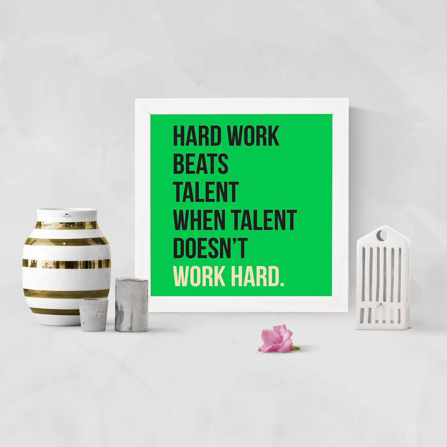 Hard Work Talent Framed Poster