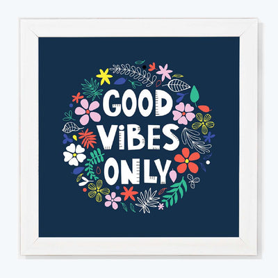 Good Vibes only Motivational Glass Framed Posters & Artprints