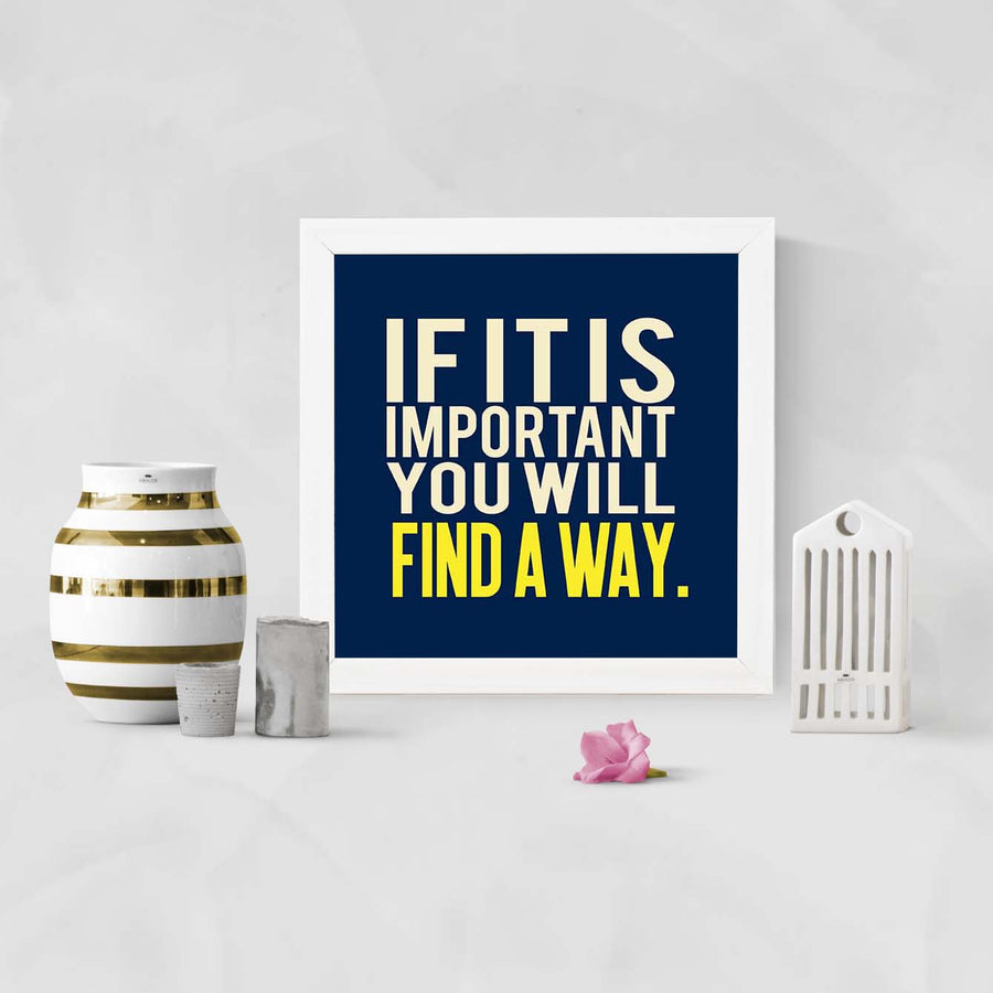Find A Way Framed Poster