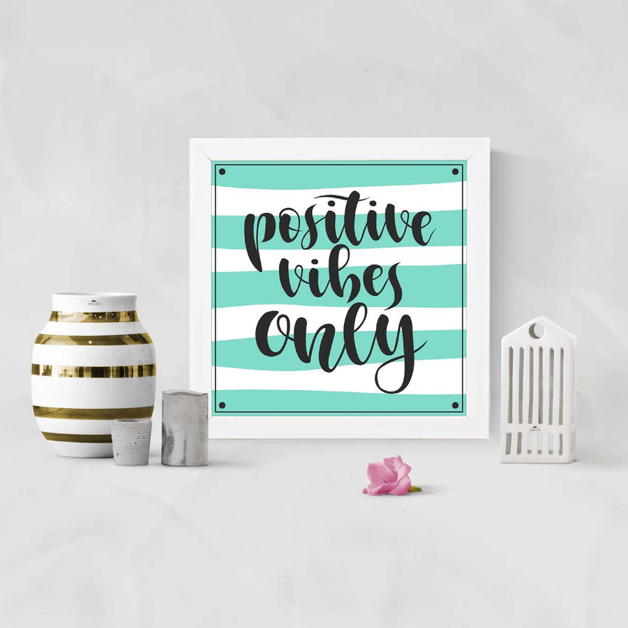 Positive Vibes Only Framed Poster