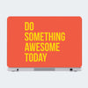 Do Something Awesome Motivational Laptop Skin Online