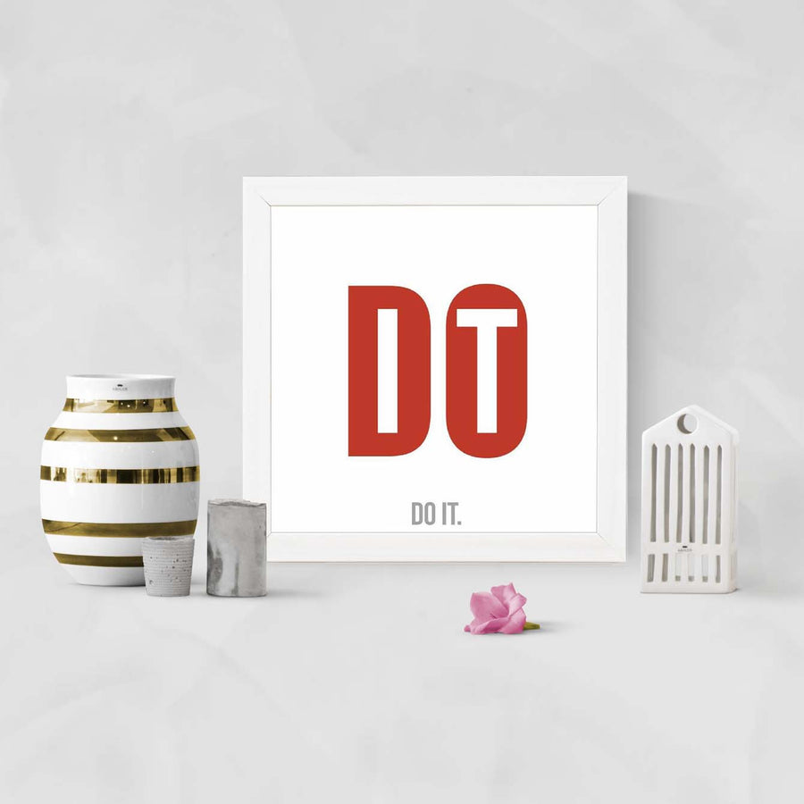 Do it Framed Poster