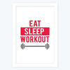 Eat Sleep Workout Framed Poster