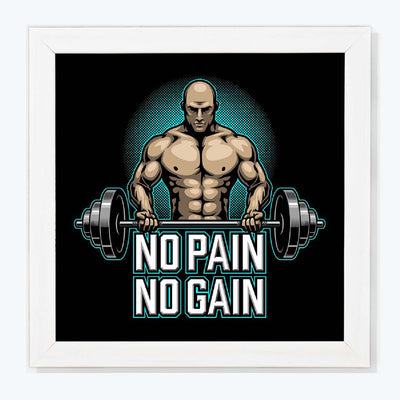 No Pain no gain Motivational Glass Framed Posters & Artprints