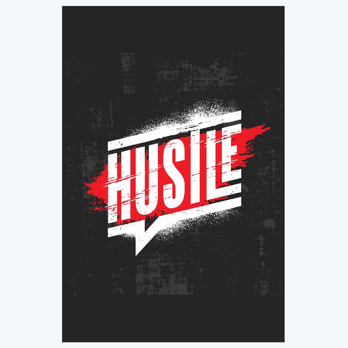 Hustle Motivational Posters