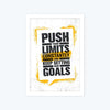 push your limit constantly Framed Poster