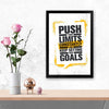 push your limit constantly Motivational Glass Framed Posters & Artprints