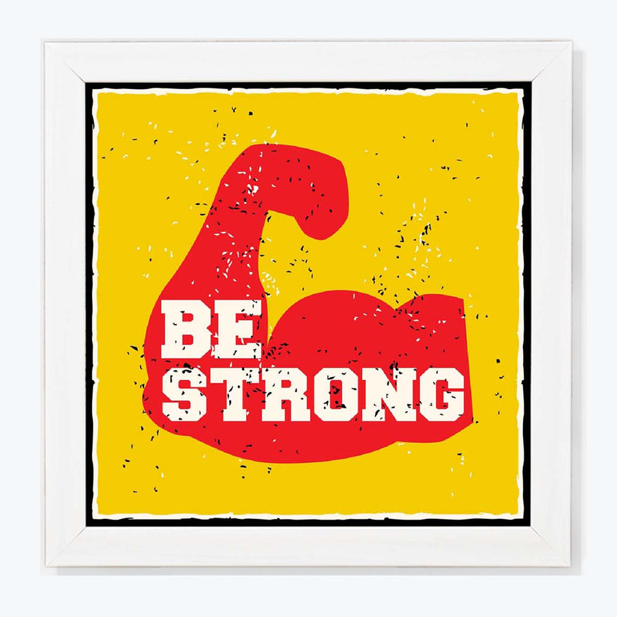 Be strong Framed Poster