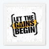 Let the gain began Gym Glass Framed Posters & Artprints