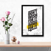 Don't wish for it work for it Gym Glass Framed Posters & Artprints