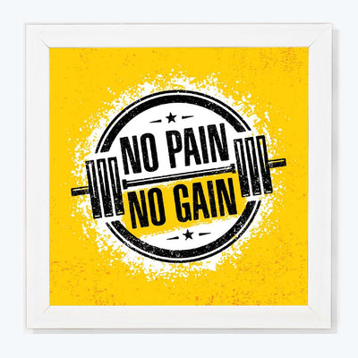 NO pain no gain Gym Glass Framed Posters & Artprints