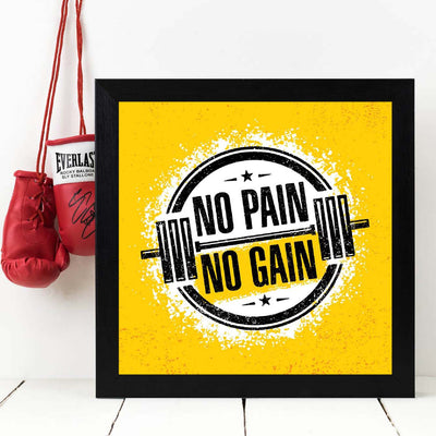 NO pain no gain Framed Poster