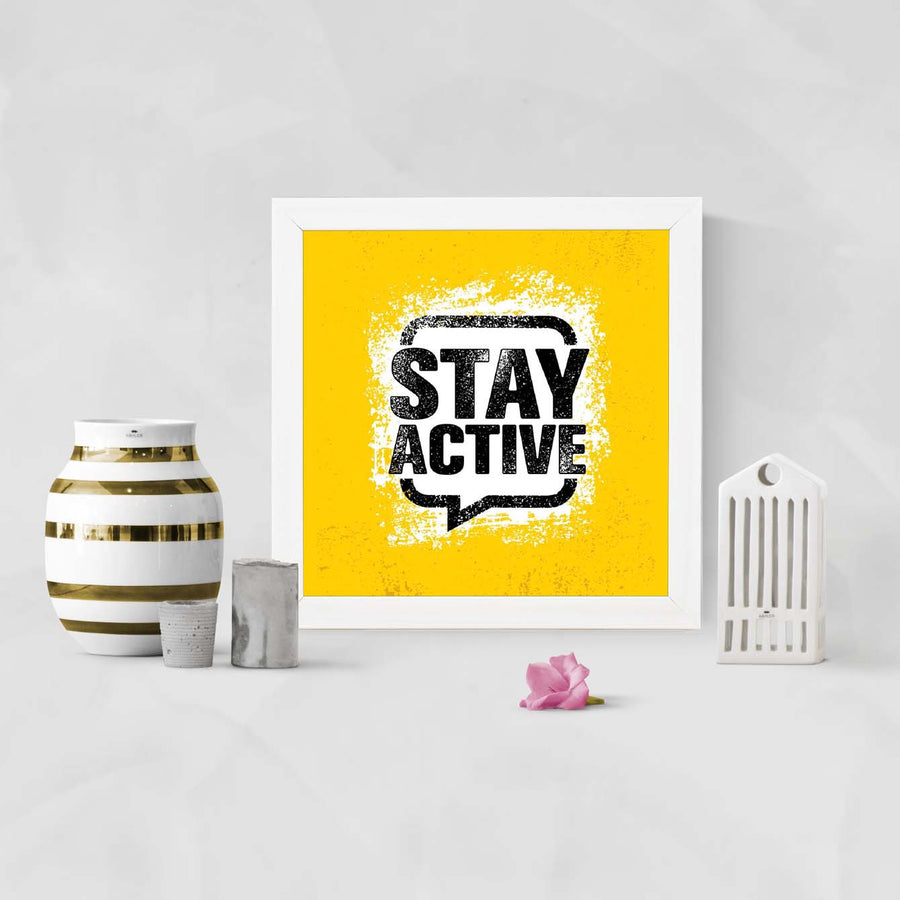 Stay active Framed Poster