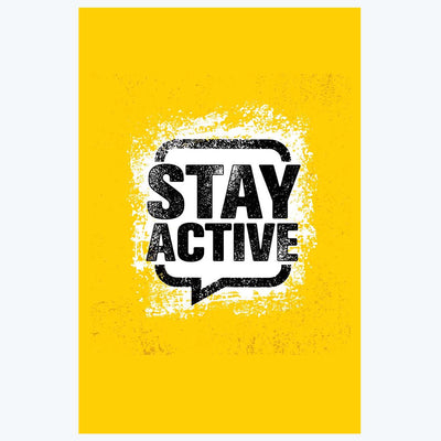 Stay active Gym Posters