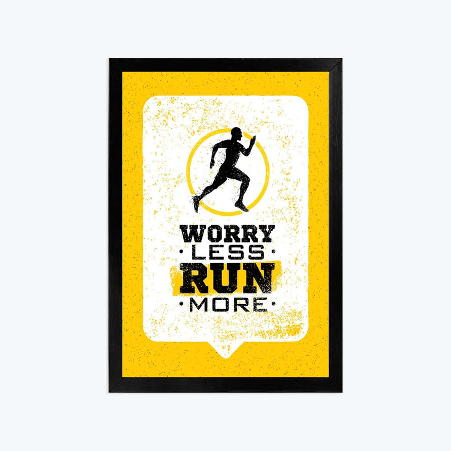 Worry less run more Framed Poster