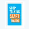 Start Making Framed Poster