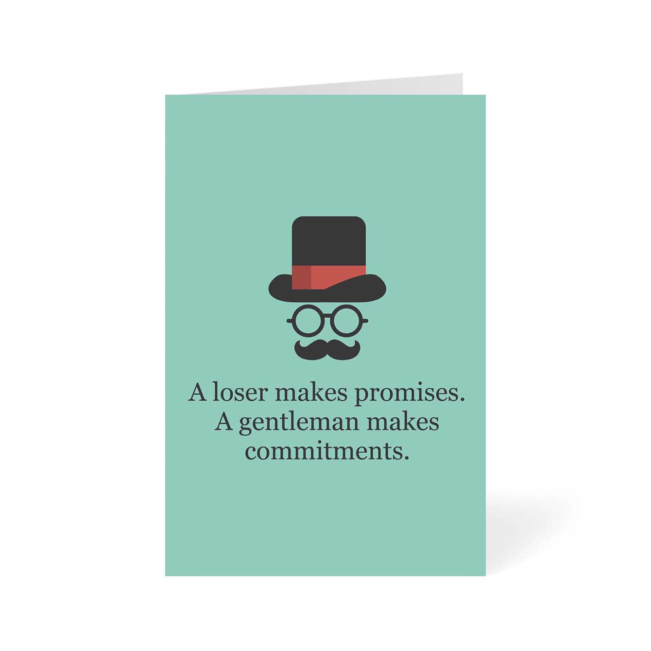 A loser make promise Humour Greeting Card Online