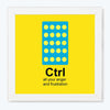 Ctrl Motivational Glass Framed Posters & Artprints