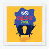 No bullshit zone Humour Glass Framed Posters & Artprints