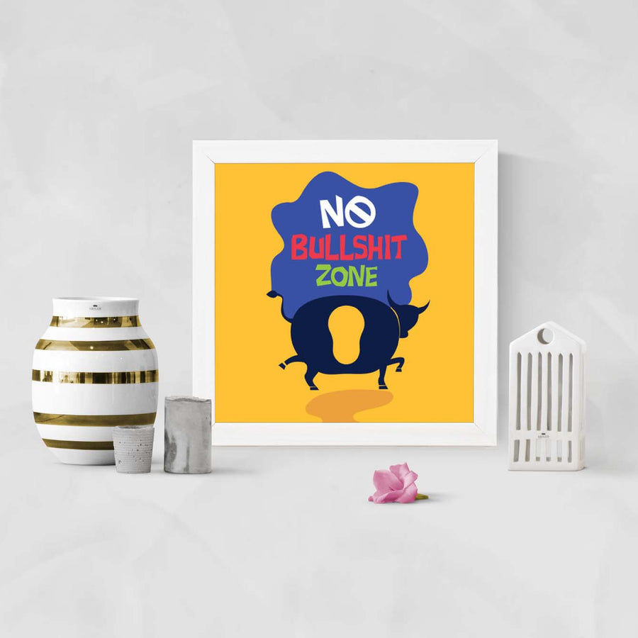 No bullshit zone Framed Poster