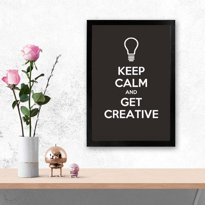 Keep calm and get creative Keep Glass Framed Posters & Artprints