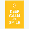Keep calm and smile Keep Calm Posters