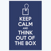 Keep calm and think out of box Keep Calm Posters
